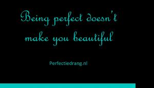 quote perfectiedrang
